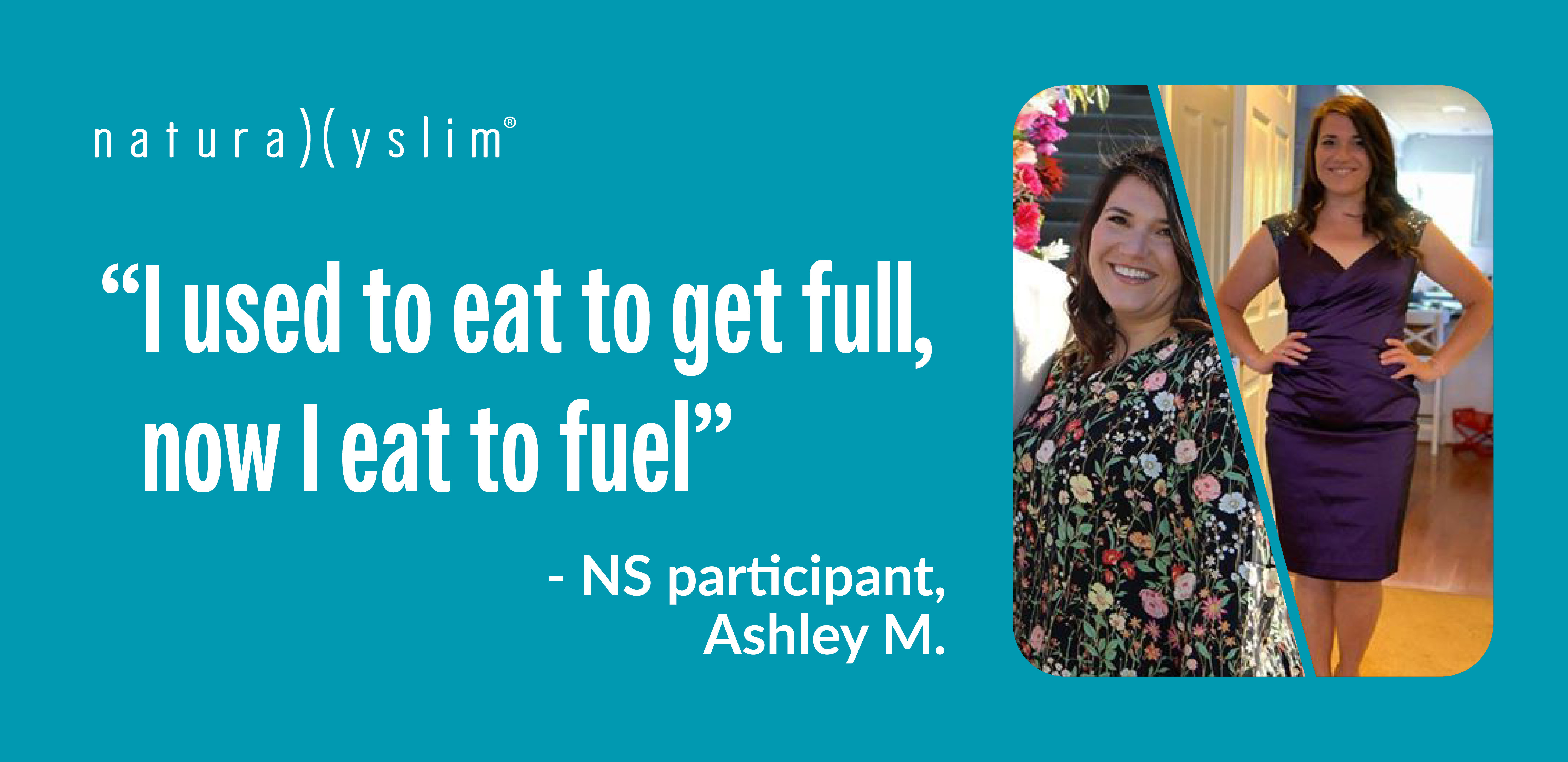 Eating to Fuel: Ashley's Naturally Slim Success Story