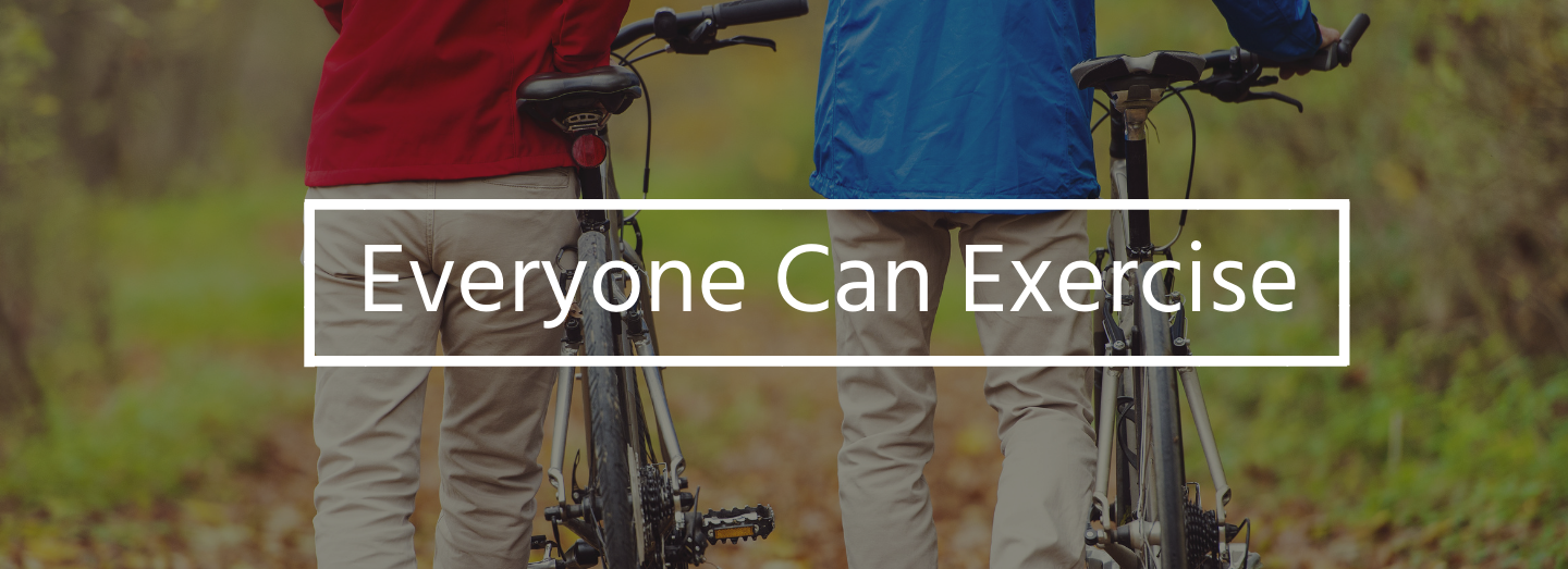 Everyone Can Exercise